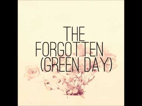 The Forgotten - Green Day.