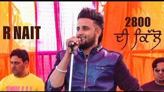 R Nait | live show 2800 de kilo HD video   Bagga kotra