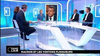 Macron et les tontons flingueurs #cdanslair 16.04.2018