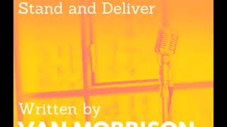 ERIC CLAPTON - NEW SONG WRITTEN BY VAN MORISSON (STAND AN DELIVER) 2020 LYRICS BELOW