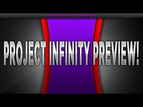 Project Infinity Preview! [Mw3/1.24]