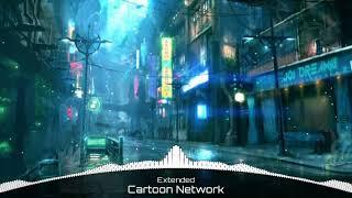 Bản EDM huyền thoại của Cartoon Network :V