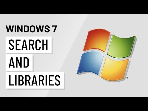 Windows 7: Search and Libraries