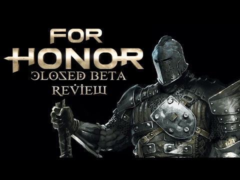 For Honor - Closed Beta Review