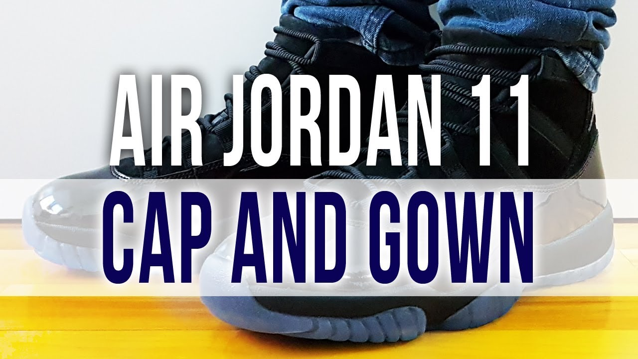 8c82ae3acc3 AIR JORDAN 11 RETRO CAP AND GOWN on Feet and Close Up - YouTube