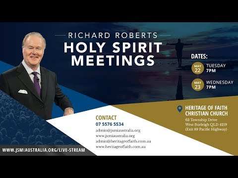 Live Stream - Holy Spirit Meetings with Richard Roberts