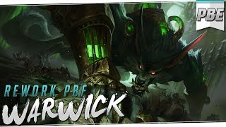 WARWICK REWORK   PBE   Vaya pasada de Rework!! Me encanta :D