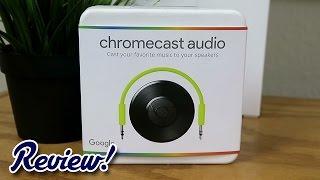 Chromecast Audio: Worth it in 2017?