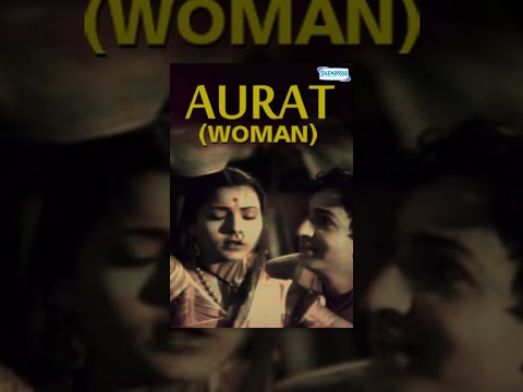 Aurat (Women 1940) -  Sardar Akhtar - Surendra - Bollywood Full Movie - Best Hindi Movie