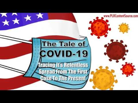 The Tale of Covid 19: Tracing It's Relentless Spread From The First Case Until The Present