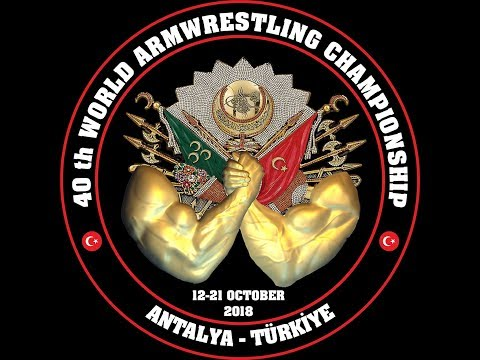 XL WORLD ARMWRESTLING CHAMPIONSHIP ANTALYA 2018 MEN, WOMEN LEFT ARM T 1
