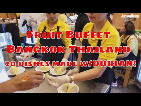 🍍Bangkok Fruit Buffet🥥 | 20 Thai Food Dishes made with DURIAN | All You Can Eat Durian Curry YUM!