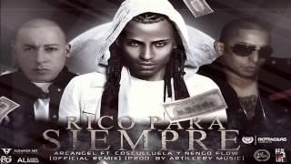 Rico Para Siempre (Remix) - Arcangel Ft Cosculluela & Ñengo Flow (Original) ★REGGAETON 2012★
