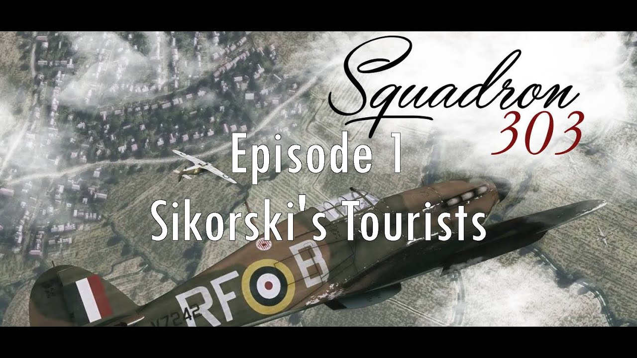 303 Squadron Ep.1: Sikorski's Tourists - YouTube