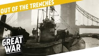 German Trade Submarines - Beutepanzer Upgrades - Dan Carlin I OUT OF THE TRENCHES