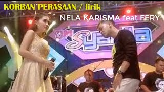 Download KORBAN PERASAAN / lirik   NELA KARISMA feat FERY
