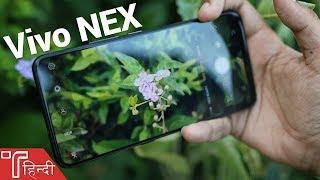 Vivo NEX Camera Review in HINDI with Camera Samples!
