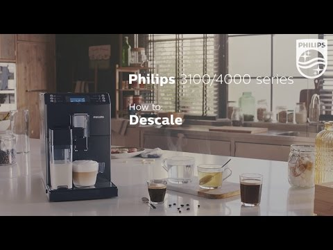 How To Descale The Philips Espresso Machines 3100 And 4000 Series