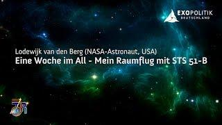 Eine Woche im All - Mein Raumflug mit STS 51-B - NASA-Astronaut Lodewijk van Berg