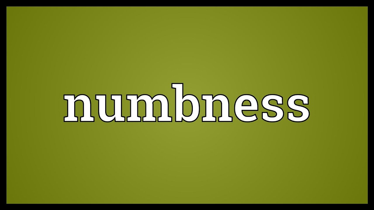 Numbness Meaning - YouTube