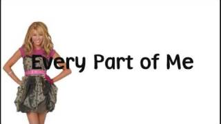 Hannah Montana - Every Part Of Me (Lyrics on Screen + Download Link) HQ