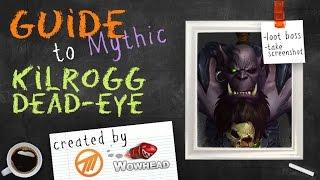 Kilrogg Deadeye Mythic Guide by Method