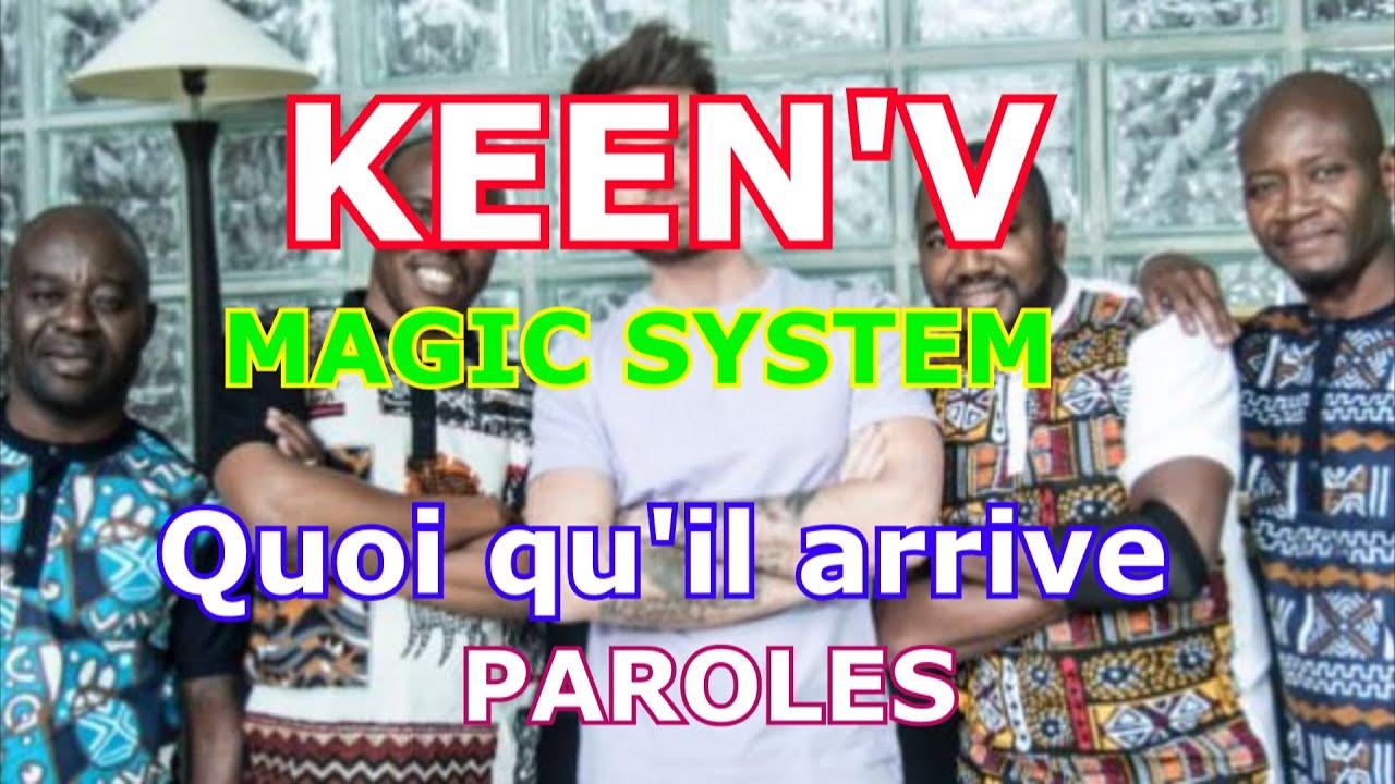 Paroles Keen V Feat Magic System Quoi Qu Il Arrive Youtube