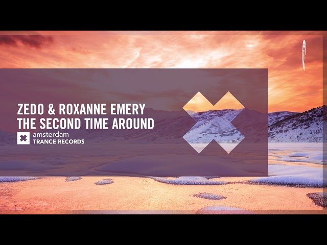 VOCAL TRANCE: Zedo & Roxanne Emery - The Second Time Around + Lyrics (Amsterdam Trance)