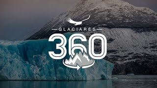 Glaciares 360 - Zona Patagonia