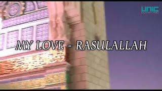 WESTLIFE - MY LOVE RASULALLAH (UNIC COVER)