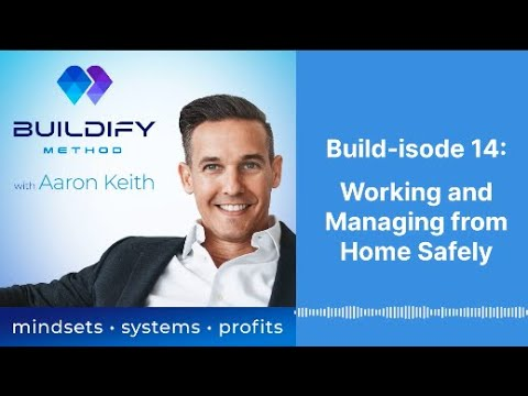 Build-isode 14: Working and Managing from Home Safely