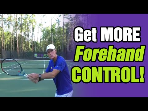 How To Get More Control With Your Forehand