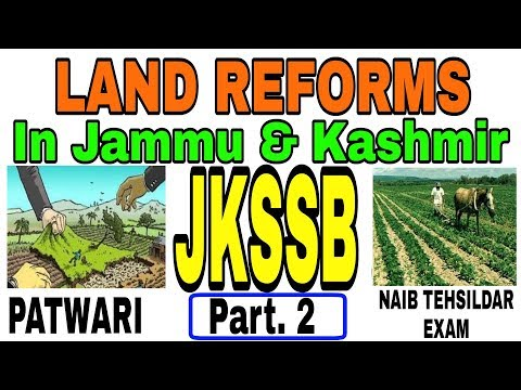 Land Reforms in Jammu and Kashmir | jkssb | jkpsc | upsc | patwari / Naib Tehsildar exam part.2