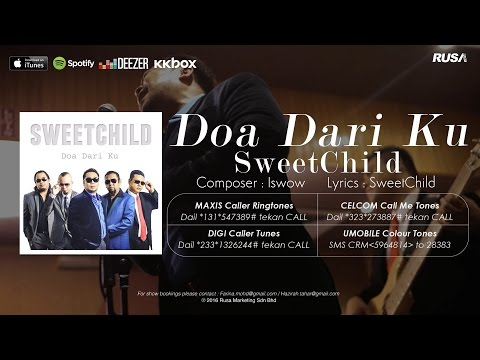 Sweetchild - Doa Dari Ku [Official Lyrics Video]