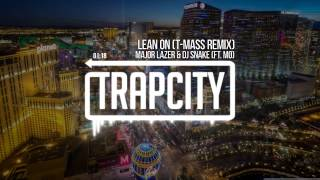 Major Lazer & DJ Snake - Lean On (ft. MØ) (T-Mass Remix)