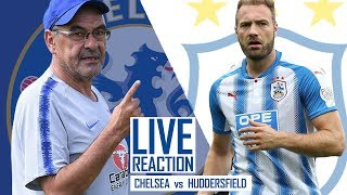 CHELSEA FC 5-0 HUDDERSFIELD (LIVE REACTION)