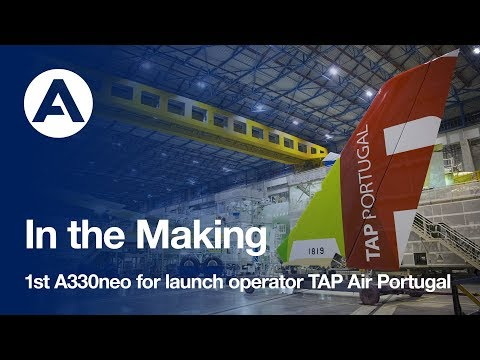 In the making: First A330neo to TAP Air Portugal