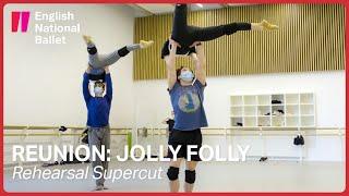 Reunion: Jolly Folly - Rehearsal Supercut | English National Ballet