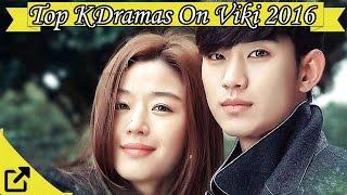 Video Top Korean Dramas On Viki 2016 download MP3, 3GP, MP4, WEBM, AVI, FLV April 2018