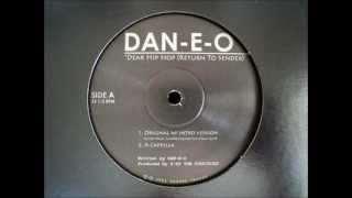 Dan E O - Dear Hip Hop (Return To Sender)
