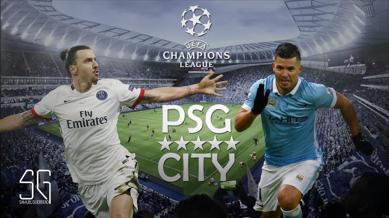 PSG Vs MAN CITY - 1/4 UCL PROMO (2016) - YouTube
