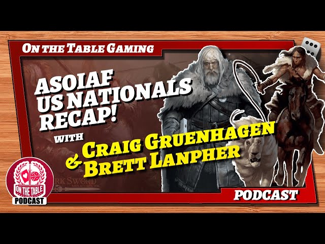 What went down at ASOAIF TMG US Nationals 2021?! with Craig Gruenhagen and Brett Lanpher! Ep 112