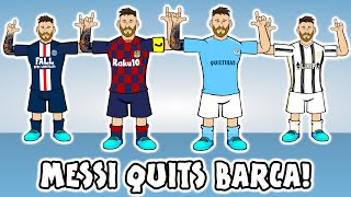 😲MESSI QUITS BARCA!😲 Man City? PSG? Man Utd? Juventus? (Transfer Request Song)