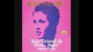 Julie Driscoll, Brian Auger & The Trinity - Road To Cairo - 1968 45rpm