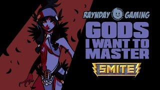 The Top 5 Gods I Want To Master In SMITE! (Season 4 Edition!)