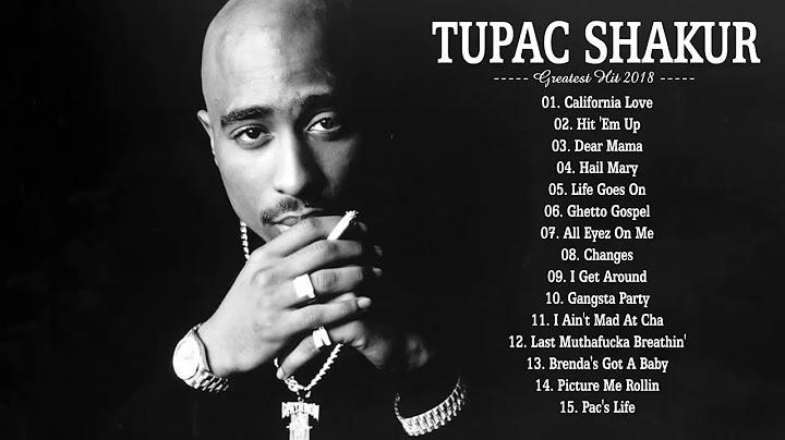 tupac shakur greatest hit full album 2018  best songs of tupac shakur
