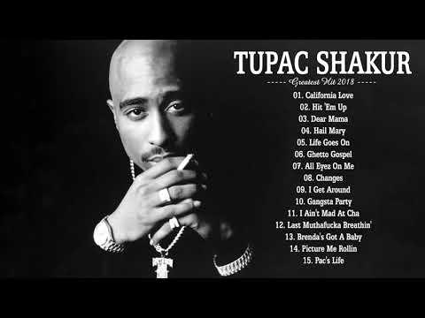 Tupac Shakur Greatest Hit Full Album 2018 - Best Songs Of Tupac Shakur