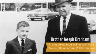 Brother Joseph Branham Tells Stories About Growing Up As a Young Boy (1990 France)
