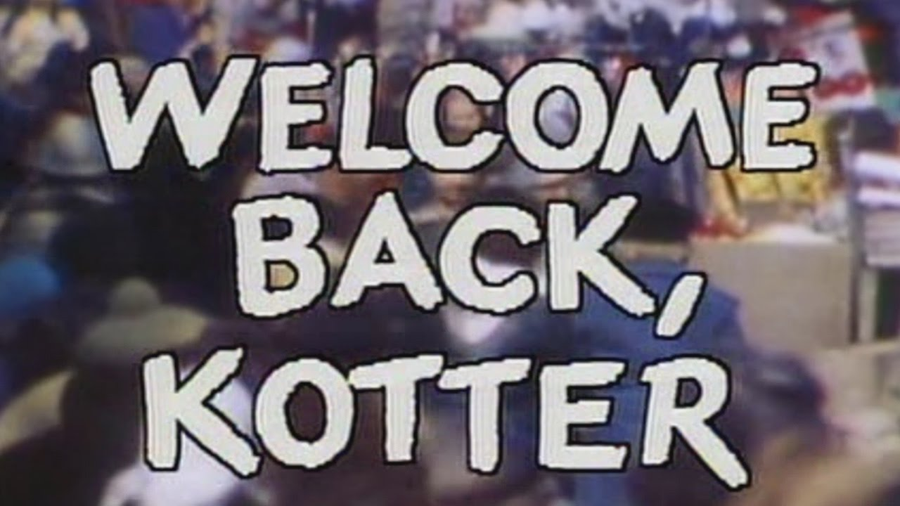Welcome Back, Kotter Theme |  American sitcom originally aired on ABC (1975 to 1979)