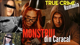 MONSTRUL DIN CARACAL- TRUE CRIME ROMANIA ep.2